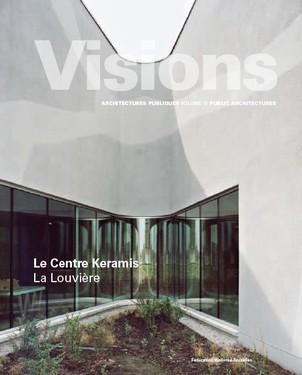 Visions: Le Centre Keramis
